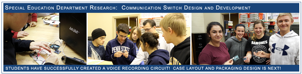 EPICS Students Developing Communication Switches for Students In Special Education Department!